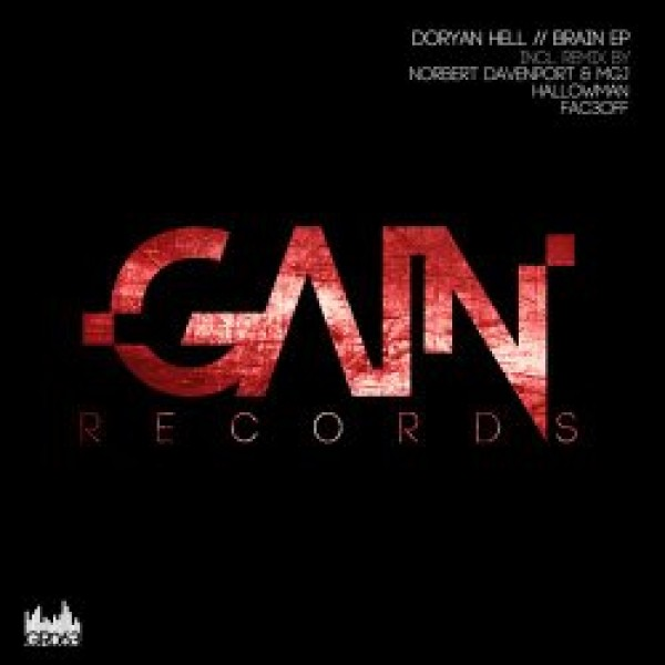 001-Brain EP  Doryan Hell, FAC3OFF, MGJ, Norbert Davenport, Hallowman  Gain Records