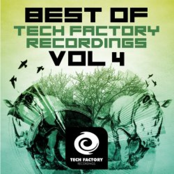 011-Best Of Tech Factory Recordings Vol 4  Marco P, Dar Glimmer, Hallowman, Julien Lecoq,Jamie React, Fabio G, RanchaTek, Alberto Ruiz, Angel Heredia, Mario Giordano, Felipe G,  Tech Factory Recordings