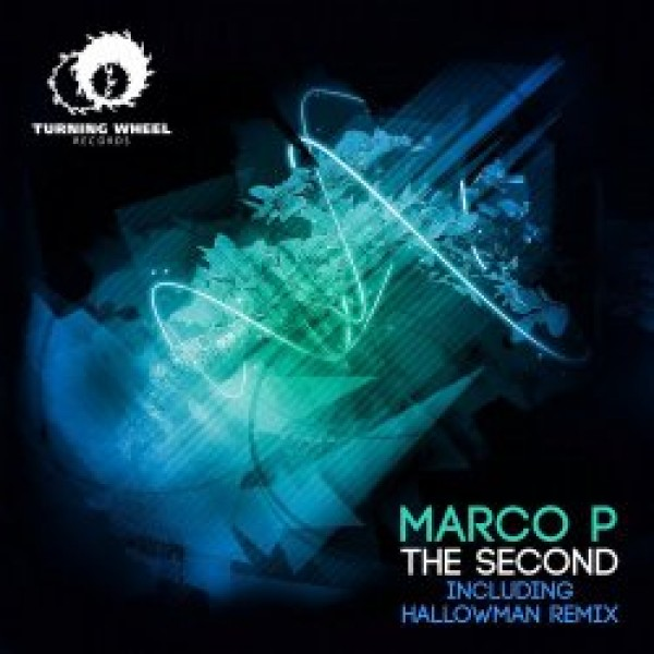 013-The Second  Marco P, Hallowman  Turning Wheel Records