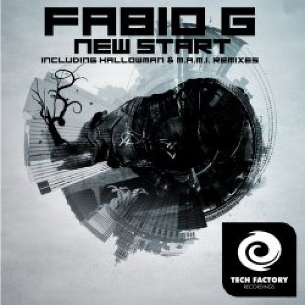 019-New Start  Fabio G., Hallowman, m.a.m.i.  Tech Factory Recordings